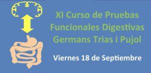 XI Curso de Pruebas Funcionales Digestivas Germans Trias i Pujol @ Hospital Germans Trias i Pujol | Barcelona | Catalunya | España